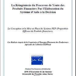 La Réingénierie du Processus de Vente des Produits Financiers Par l'Elaboration du Système d'Aide à la Décision